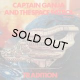 TRADITION/CAPTAIN GANJA & THE SPACE PATROL EP VOL.2