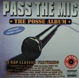 V.A./PASS THE MIC THE POSSE ALBUM