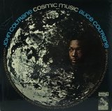 JOHN COLTRANE/COSMIC MUSIC
