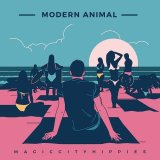MAGIC CITY HIPPIES/MODERN ANIMAL