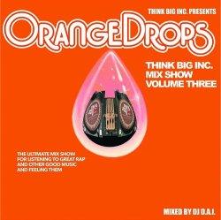 画像1: DJ D.A.I. /THINK BIG MIX SHOW VOL.3 -ORANGE DROPS-