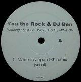 YOU THE ROCK & DJ BEN/MADE IN JAPAN 93 REMIX
