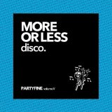V.A./MORE OR LESS DISCO - PARTYFINE VOL.5