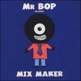 MR BOP/MIX MAKER
