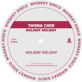 THOMA CHER/HOLIDAY HOLIDAY EP