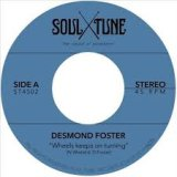 DESMOND FOSTER/WHEELS KEEPS ON TURNING
