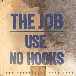 画像1: USE NO HOOKS/THE JOB LOST RECORDINGS 1979-1983