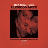 V.A./ALEX ATTIAS PRESENTS LILLYGOOD PARTY! VOL.2