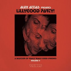 画像1: V.A./ALEX ATTIAS PRESENTS LILLYGOOD PARTY! VOL.2