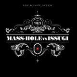 MASS-HOLE vs ISSUGI/1982S(THE REMIX ALBUM)