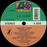 L.A. POSSE/ONE NIGHT STAND