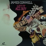 JAMES CONWELL/LET IT ALL OUT