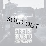 STRETCH AND BOBBITO + THE M19s BAND/NO REQUESTS