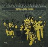 OSAKA MONAURAIL/AMEN, BROTHER
