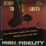 THE RAMSEY LEWIS TRIO/DOWN TO EARTH