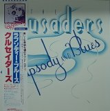 THE CRUSADERS/RHAPSODY AND BLUES