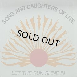 画像1: SONS AND DAUGHTERS OF LITE/LET THE SUN SHINE IN