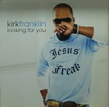 KIRK FRANKLIN/LOOKING FOR YOU