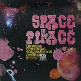 LIKWID CONTINUAL SPACE MOTION OPER-RA/SPACE IS THE PLACE