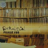 FATBOY SLIM/PRAISE YOU
