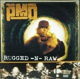 PMD/RUGGED-N-RAW