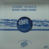 ANDRE TANKER/RIVER COME DOWN