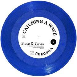画像1: STEVE & TERESA/CATCHING A WAVE / TAHAUALA