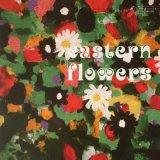 SVEN WUNDER/EASTERN FLOWERS
