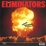 ELIMINATORS/LOVING EXPLOSION