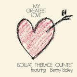 BOILLAT THERACE QUINTET/My Greatest Love