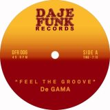 DE GAMA / G. MARKUS / FEEL THE GROOVE / GWARN