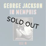 GEORGE JACKSON/IN MEMPHIS