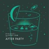 HF International X The LASTTRAK X 林以樂(リン・イーラー)/AFTER PARTY