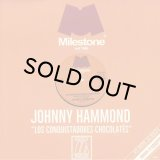 JOHNNY HAMMOND/LOS CONQUISTADORES CHOCOLATES (MOPLEN REMIXES)