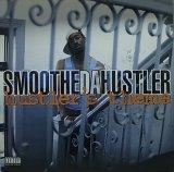 SMOOTHE DA HUSTLER/HUSTLER'S THEME