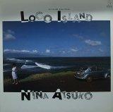 NINA ATSUKO/LOCO ISLAND