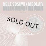 DELE SOSIMI & MEDLAR/FULL MOON EP
