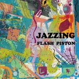 FLASH PISTON/JAZZING INSTRUMENTAL