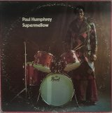 PAUL HUMPHREY/SUPERMELLOW