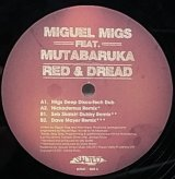 MIGUEL MIGS/RED & DREAD