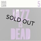 ADRIAN YOUNGE & ALI SHAHEED MUHAMMAD/Doug Carn - Jazz Is Dead