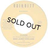 MIKE JAMES KIRKLAND AND COLD DIAMOND & MINK/CLOSER