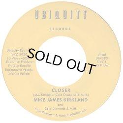 画像1: MIKE JAMES KIRKLAND AND COLD DIAMOND & MINK/CLOSER