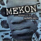 MEKON feat. SCHOOLLY D/SKOOL'S OUT