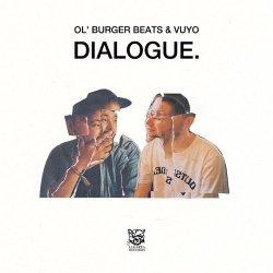 画像1: OL' BURGER BEATS & VUYO/DIALOGUE.