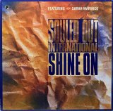 SOULED OUT INTERNATIONAL/SHINE ON