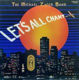 THE MICHAEL ZAGER BAND/LET'S ALL CHANT