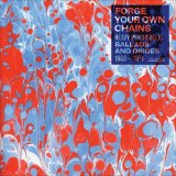 V.A./FORGE YOUR OWN CHAINS VOL.1: HEAVY PSYCHEDELIC BALLADS AND DIRGES 1968-1974