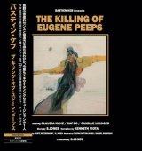 BASTIEN KEB/The Killing of Eugene Peeps