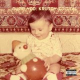 YOUR OLD DROOG/DUMP YOD: KRUTOY EDITION